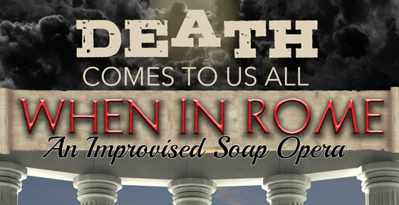 Death Comes To Us All / When In Rome
